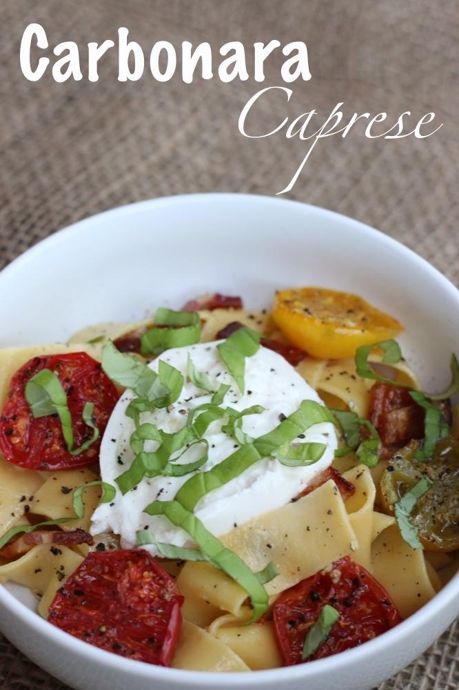 Caprese Carbonara Pasta