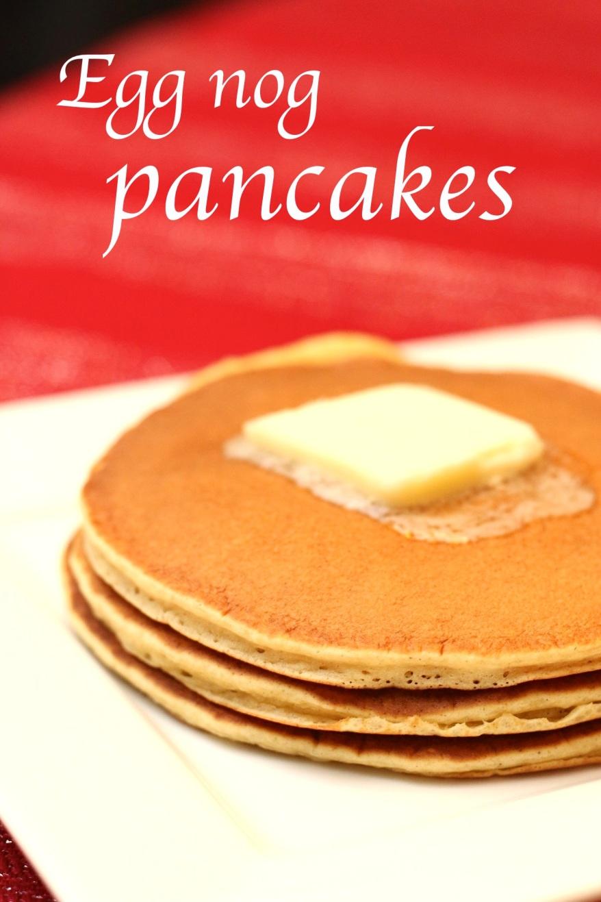 Delicious Egg Nog Pancakes
